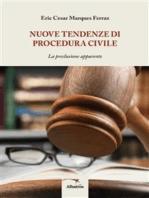 Nuove tendenze di procedura civile
