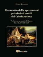 Il concetto della speranza ai primissimi esordi del cristianesimo