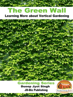 The Green Wall Learning More about Vertical Gardening