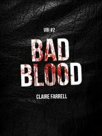 Bad Blood (V.B.I. #2)