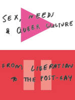 Sex, Needs and Queer Culture