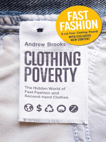 Fast Fashion: A Cut from Clothing Poverty with Exclusive New Content