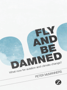 Fly and Be Damned: What Now for Aviation and Climate Change?
