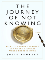 The Journey of Not Knowing