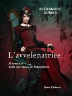 L'avvelenatrice (Il romanzo della marchesa di Brinvilliers)