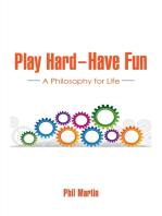 Play Hard — Have Fun