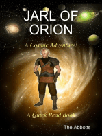 Jarl of Orion - A Cosmic Adventure! - A Quick Read Book