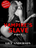 THE VAMPIRE'S SLAVE (PART 4): A Hot, Dark & Intense Vampire Romance!