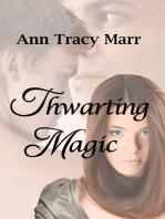 Thwarting Magic