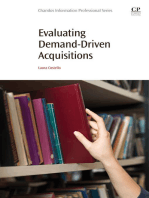Evaluating Demand-Driven Acquisitions