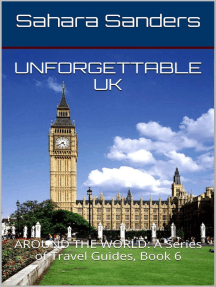 Unforgettable UK: ALL AROUND THE WORLD: A Series Of Travel Guides, #6