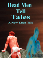 Dead Men Tell Tales (A New Eden Tale)