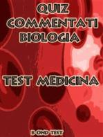 Quiz Commentati Biologia Medicina