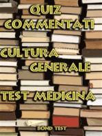 Quiz Commentati Cultura Generale Medicina
