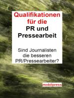Qualifikationen für PR und Pressearbeit