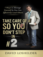 Take Care Of #1 So You Don't Step In #2