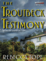 The Troutbeck Testimony: An English Country Mystery