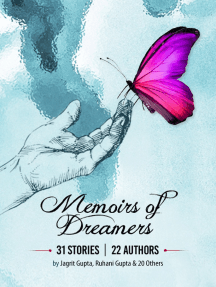 Memoirs of Dreamers: 31 Stories | 22 Authors