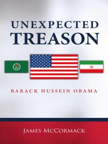 Unexpected Treason: Barack Hussein Obama