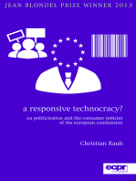 A Responsive Technocracy?: EU Politicisation and the Consumer Policies of the European Commission