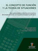 El concepto de función y la teoría de situaciones: Bases epistemológicas y didácticas en la enseñanza del concepto de la función con la ayuda de calculadoras graficadoras