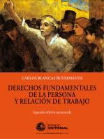 Derechos fundamentales de la persona y relación de trabajo: Segunda edición aumentada