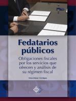 Fedatarios públicos: Obligaciones fiscales por los servicios que ofrecen y análisis de su régimen fiscal