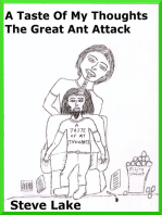 A Taste Of My Thoughts The Mighty Ant Attack