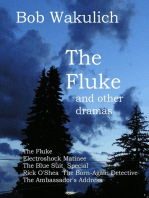 The Fluke and Other Dramas