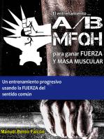 El entrenamiento A/B MFQH para fuerza y masa muscular