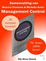 Samenvatting van Maurice Franssen & Michelle Arets' Management Control