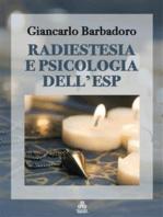 Radiestesia e Psicologia dell'ESP
