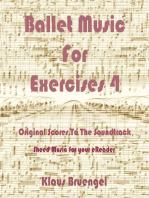 Ballet Musik For Exercises 4