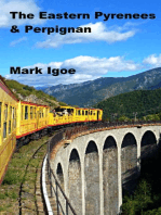 The Eastern Pyrenees & Perpignan