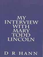 My Interview with Mary Todd Lincoln