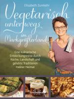 Vegetarisch unterwegs im Markgräflerland