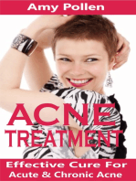 Acne Treatment: Effective Cure For Acute And Chronic Acne