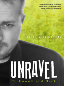 Unravel: To Unwell and Back