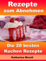 Rezepte zum Abnehmen - Die 20 besten Kuchen Rezepte