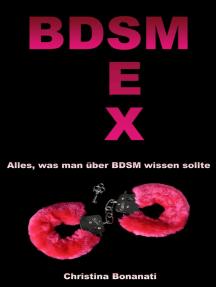 BDSM Sex - Alles was man über BDSM wissen sollte