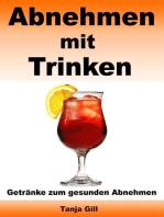Abnehmen mit Trinken - Getränke zum gesunden Abnehmen