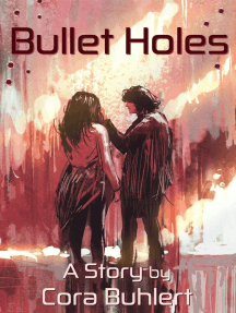 Bullet Holes: In Love and War, #9