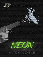 Neon (Blackwood Security #5.5)