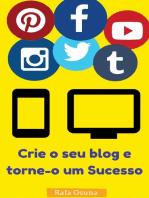 Crie o seu blog e torne-o um Sucesso
