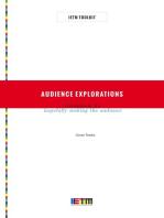 Audience Explorations
