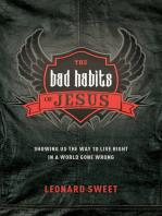 The Bad Habits of Jesus