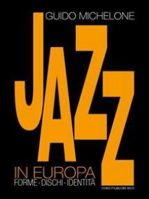 Il Jazz in Europa