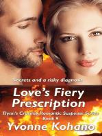 Love's Fiery Prescription