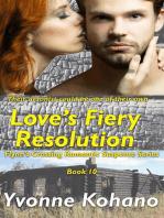 Love's Fiery Resolution