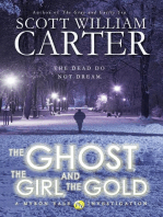 The Ghost, the Girl, and the Gold